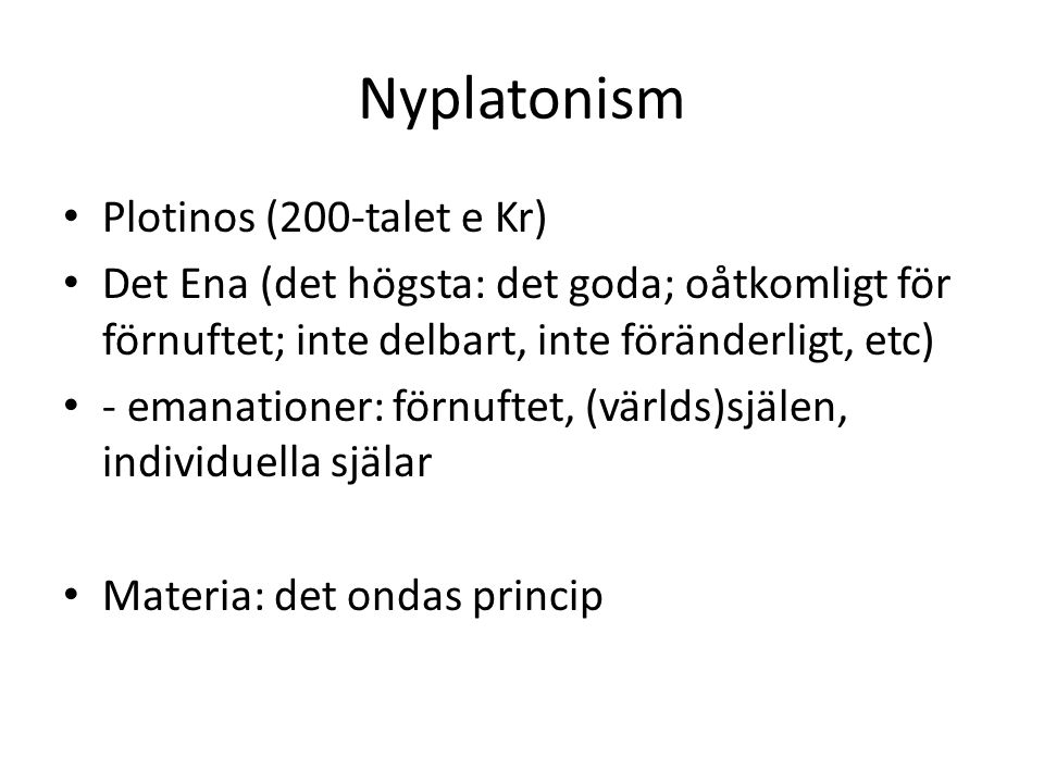 Nyplatonism Plotinos (200-talet e Kr)