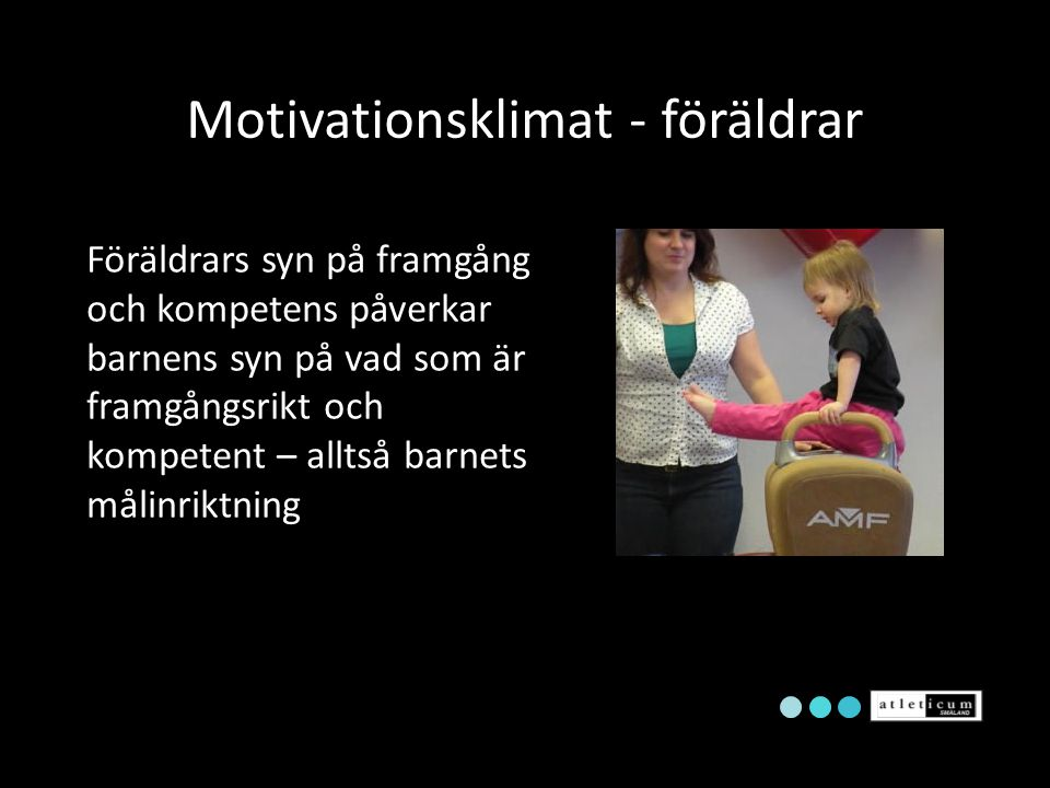 Motivationsklimat - föräldrar