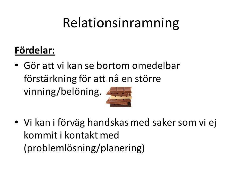 Relationsinramning Fördelar: