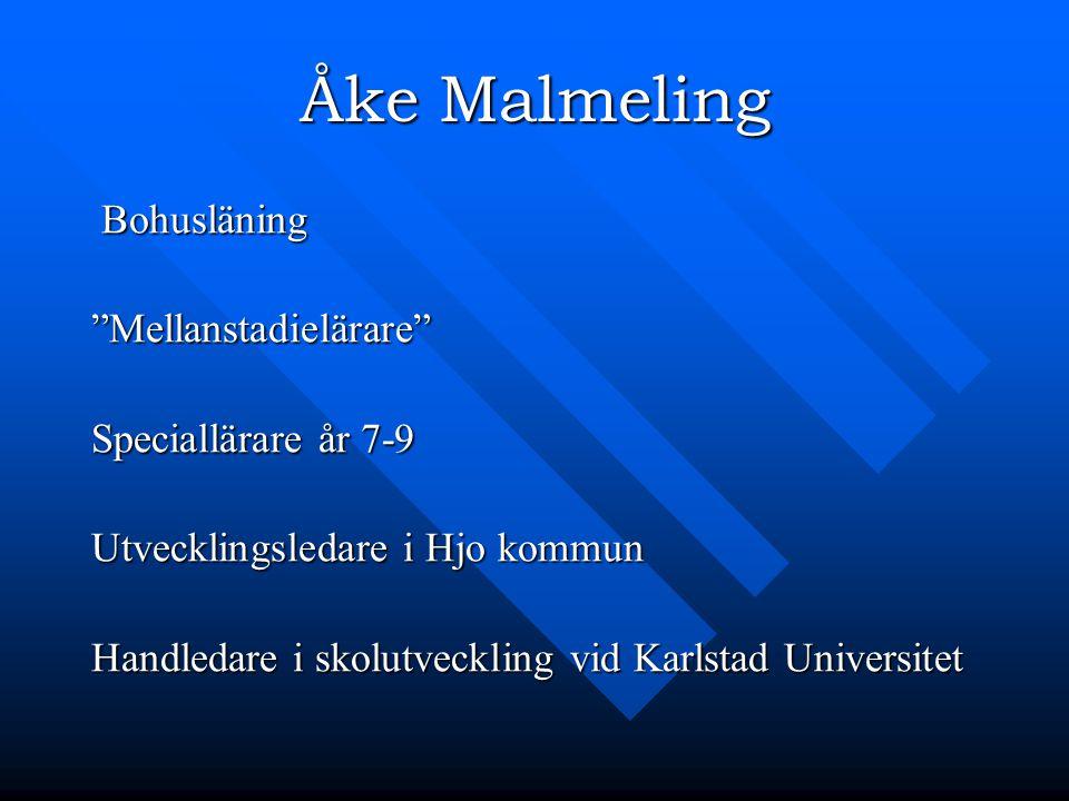 Åke Malmeling Bohusläning Mellanstadielärare Speciallärare år 7-9