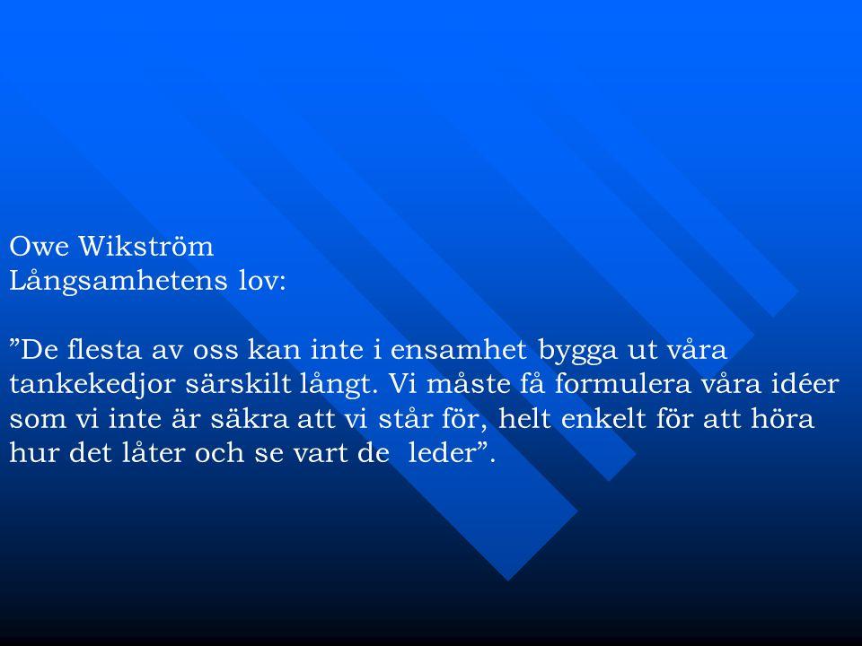 Owe Wikström Långsamhetens lov:
