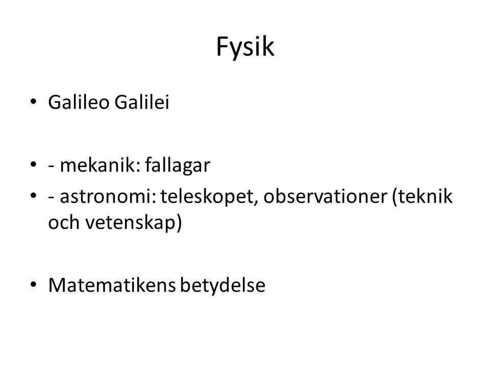 Fysik Galileo Galilei - mekanik: fallagar