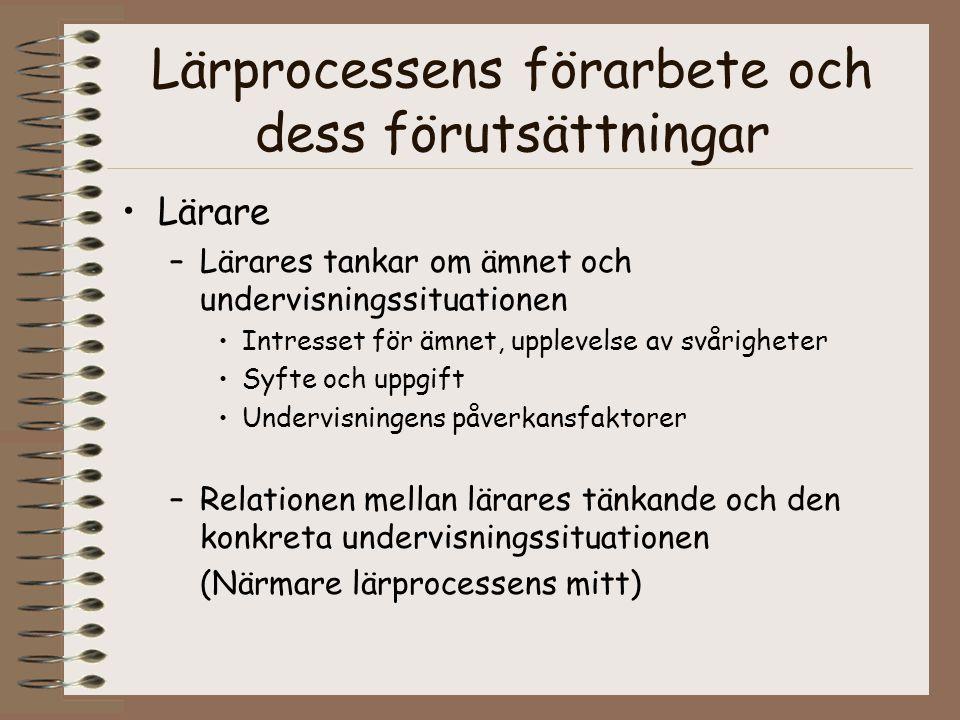 Lärprocessens förarbete och dess förutsättningar
