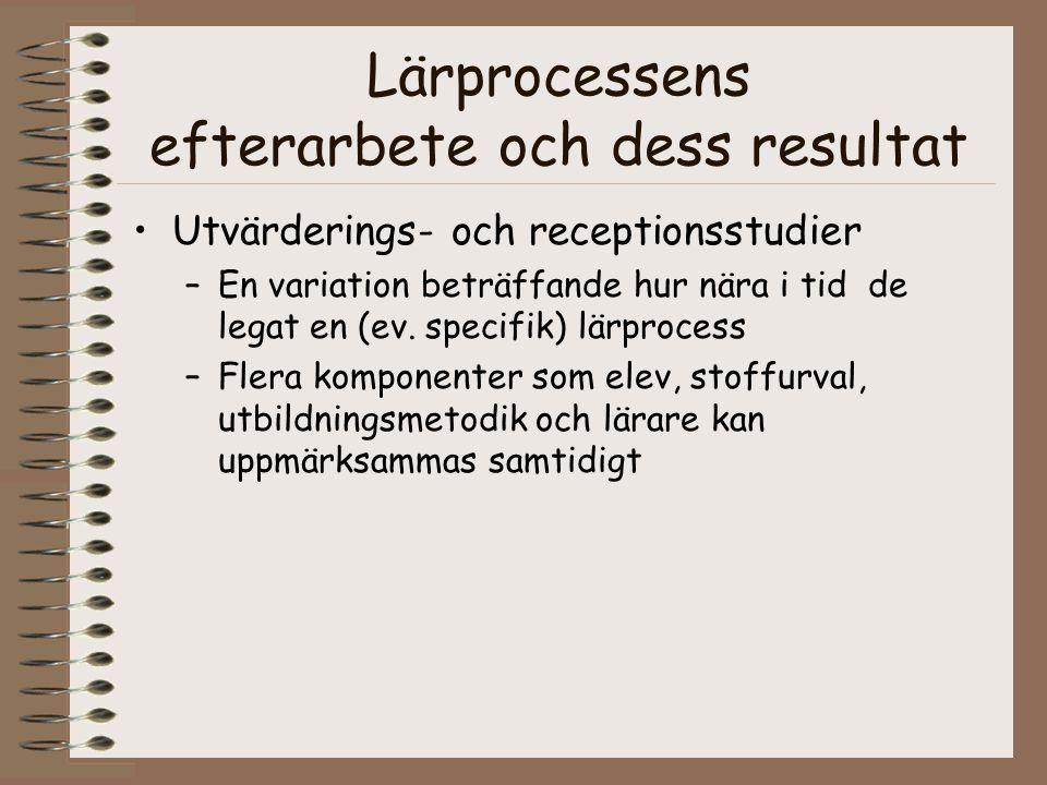 Lärprocessens efterarbete och dess resultat