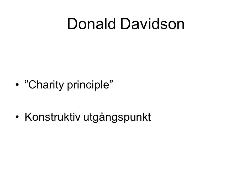Donald Davidson Charity principle Konstruktiv utgångspunkt