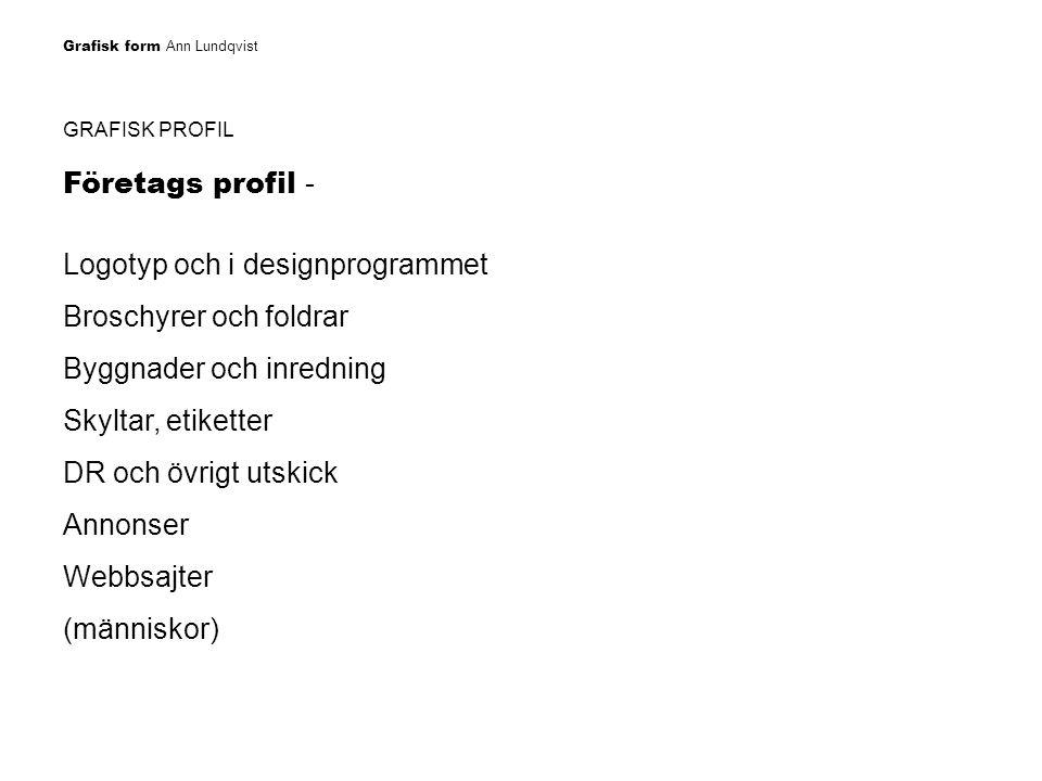 Logotyp och i designprogrammet Broschyrer och foldrar