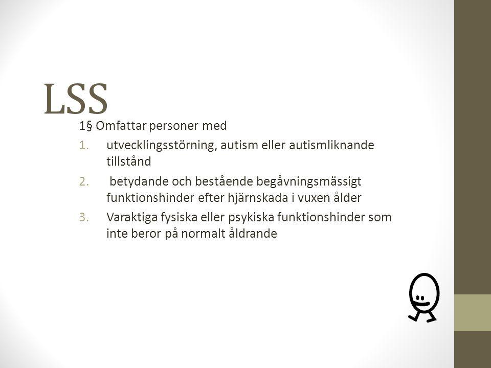 LSS 1§ Omfattar personer med