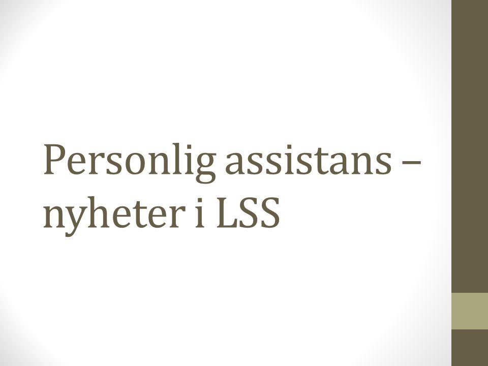 Personlig assistans – nyheter i LSS