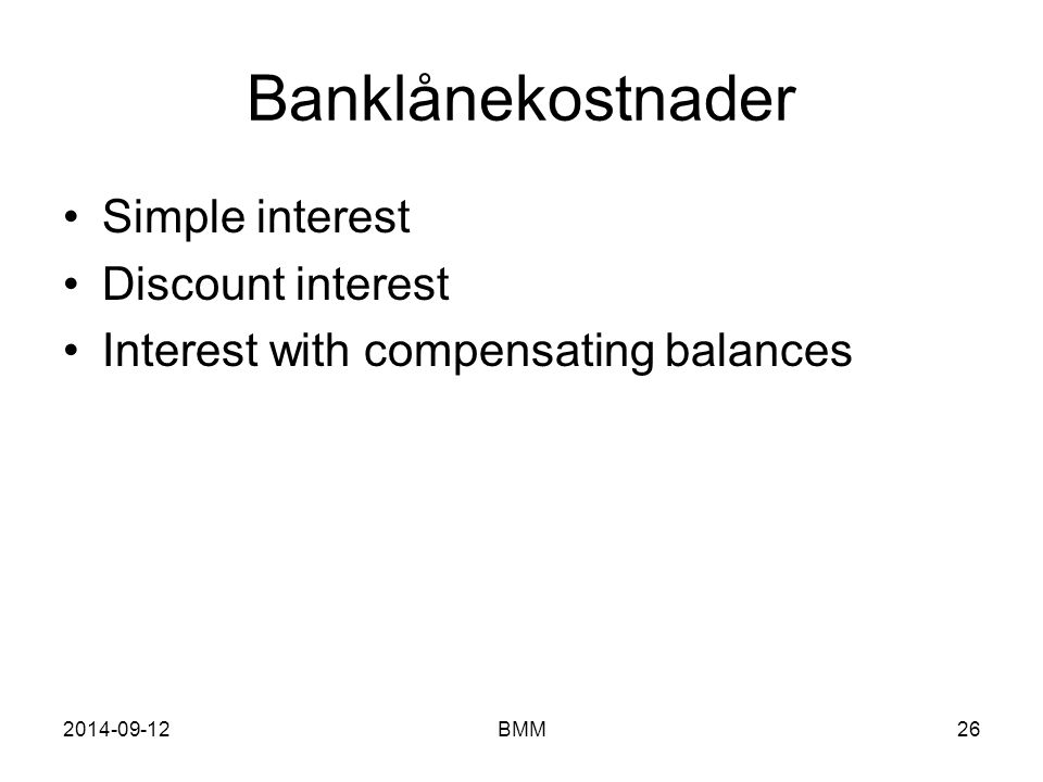 Banklånekostnader Simple interest Discount interest