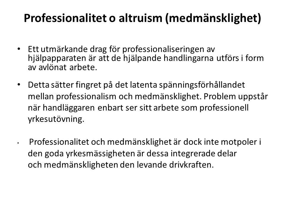 Professionalitet o altruism (medmänsklighet)