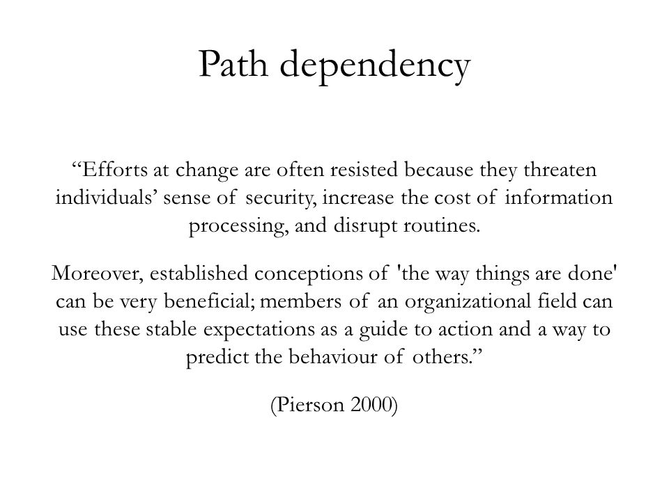 Path dependency