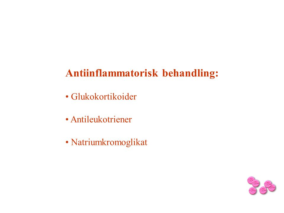 Antiinflammatorisk behandling: