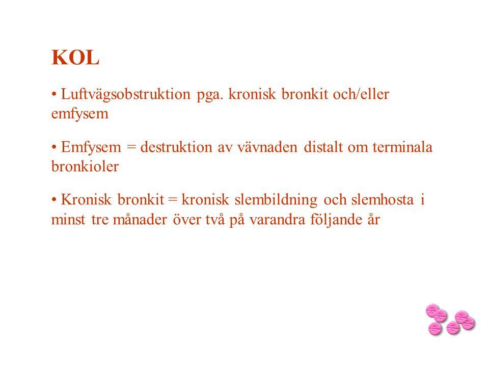 KOL Luftvägsobstruktion pga. kronisk bronkit och/eller emfysem