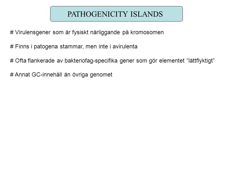 PATHOGENICITY ISLANDS