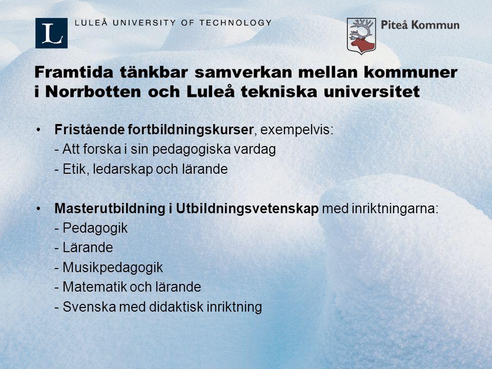 Framtida tänkbar samverkan mellan kommuner i Norrbotten och Luleå tekniska universitet