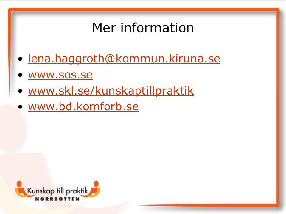 Mer information lena.haggroth@kommun.kiruna.se www.sos.se
