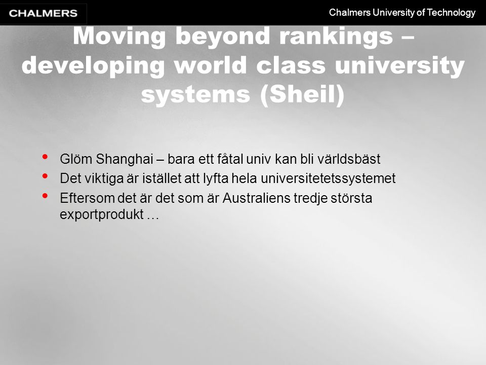 Moving beyond rankings – developing world class university systems (Sheil)
