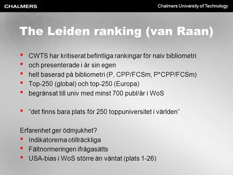 The Leiden ranking (van Raan)