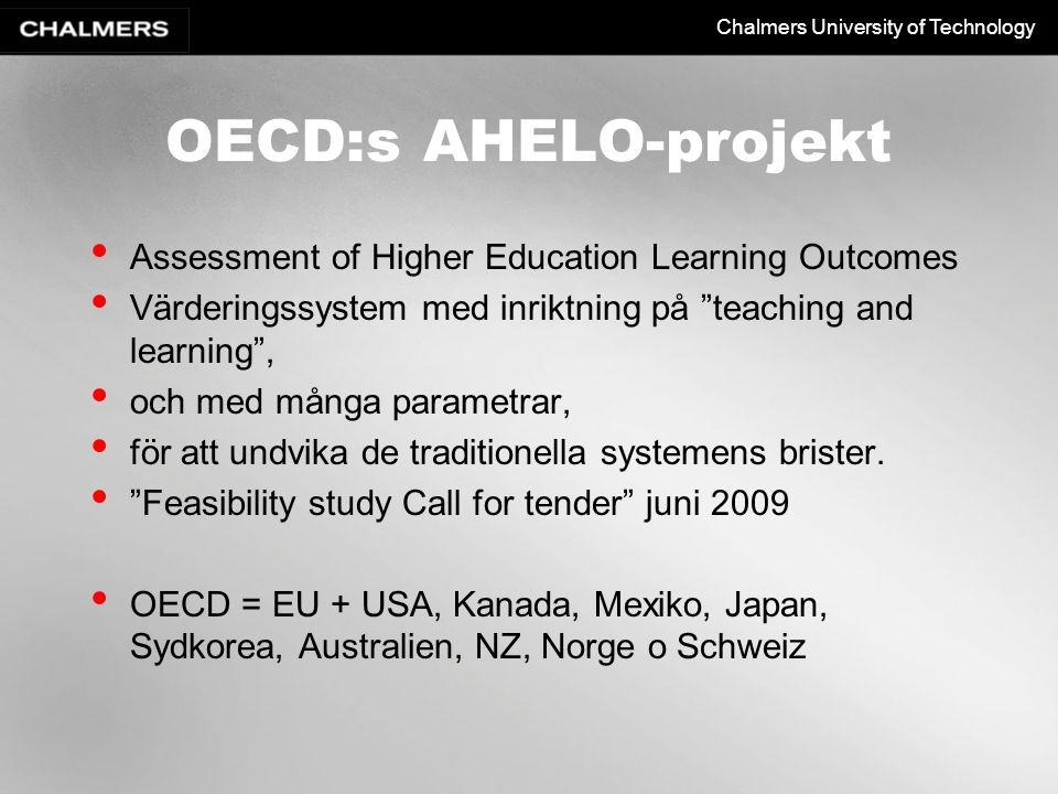 OECD:s AHELO-projekt Assessment of Higher Education Learning Outcomes