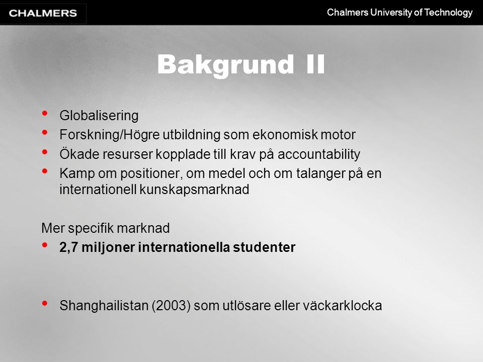 Bakgrund II Globalisering