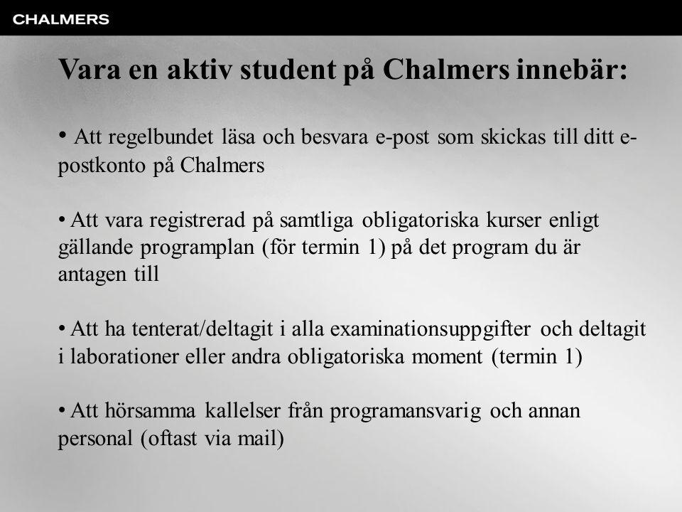 Vara en aktiv student på Chalmers innebär:
