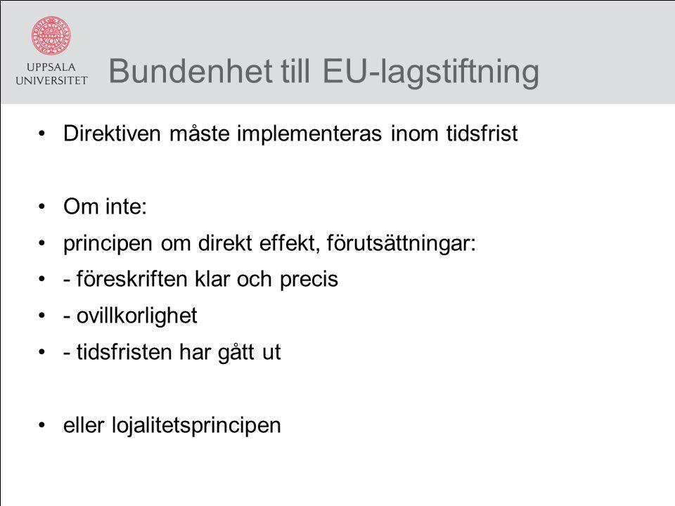 Bundenhet till EU-lagstiftning