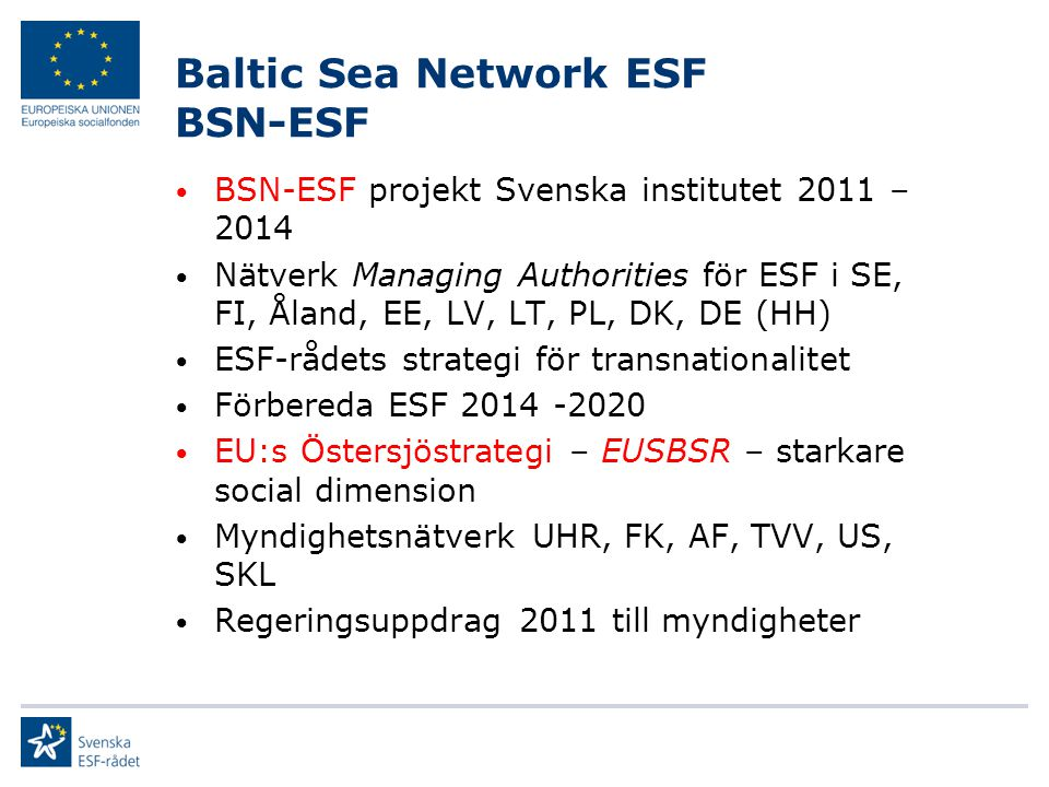 Baltic Sea Network ESF BSN-ESF
