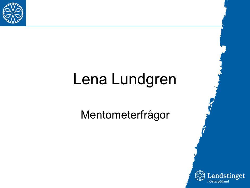 Lena Lundgren Mentometerfrågor