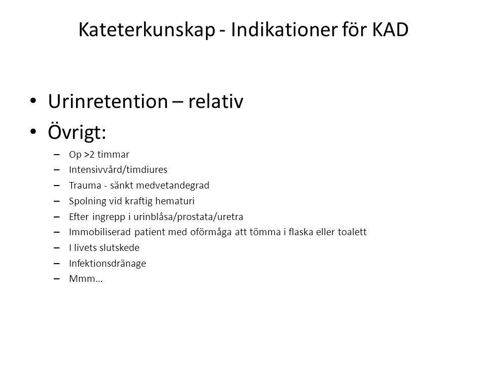 Kateterkunskap - Indikationer för KAD