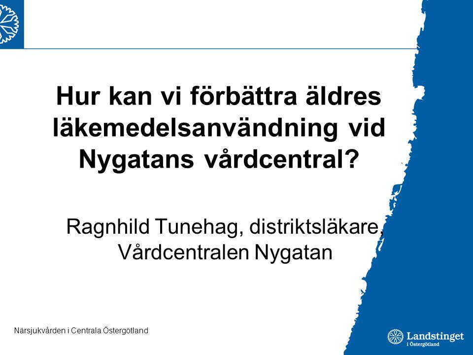 Ragnhild Tunehag, distriktsläkare, Vårdcentralen Nygatan