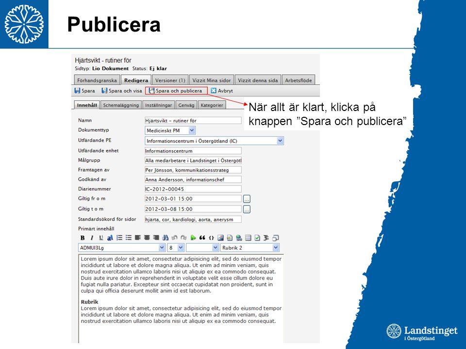 Publicera När allt är klart, klicka på knappen Spara och publicera