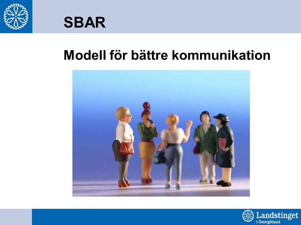 SBAR Modell för bättre kommunikation