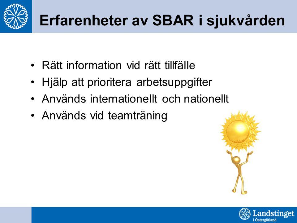 Erfarenheter av SBAR i sjukvården