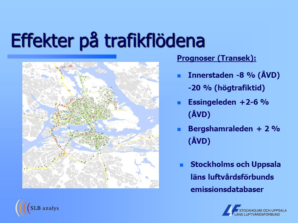 Effekter på trafikflödena
