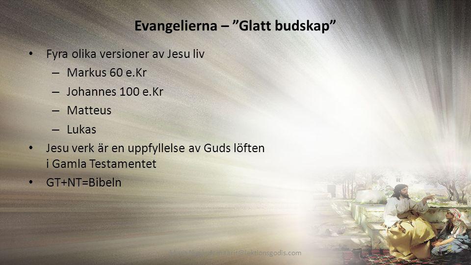 Evangelierna – Glatt budskap