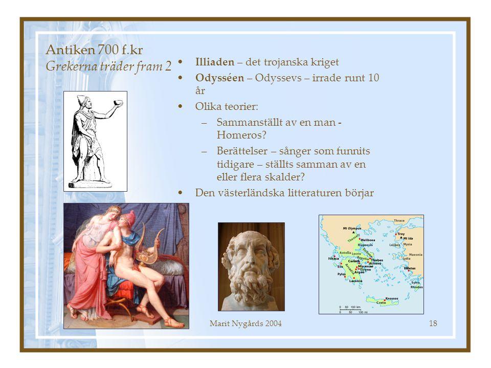 Antiken 700 f.kr Grekerna träder fram 2