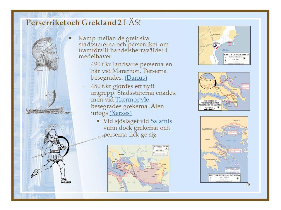 Perserriket och Grekland 2 LÄS!