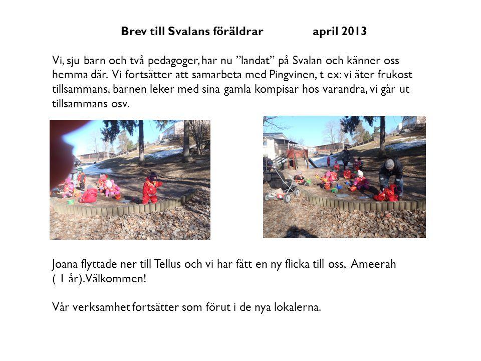 Brev till Svalans föräldrar april 2013