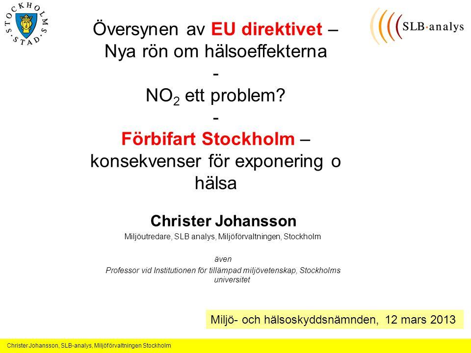 Översynen av EU direktivet – Nya rön om hälsoeffekterna -