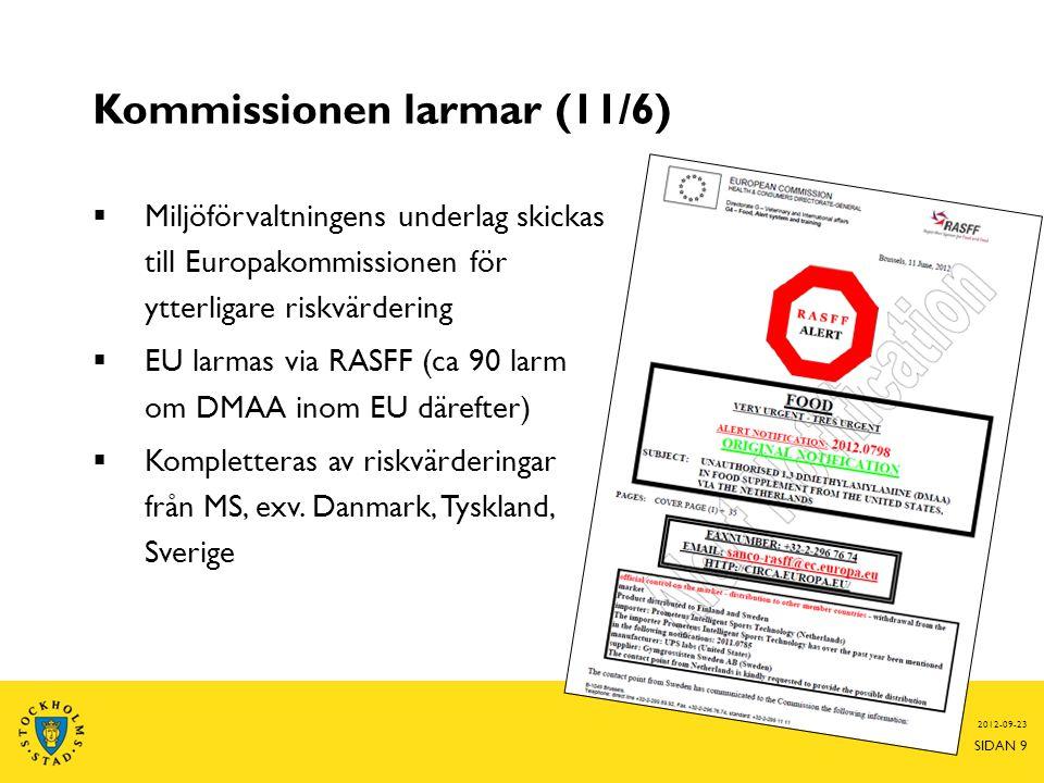 Kommissionen larmar (11/6)