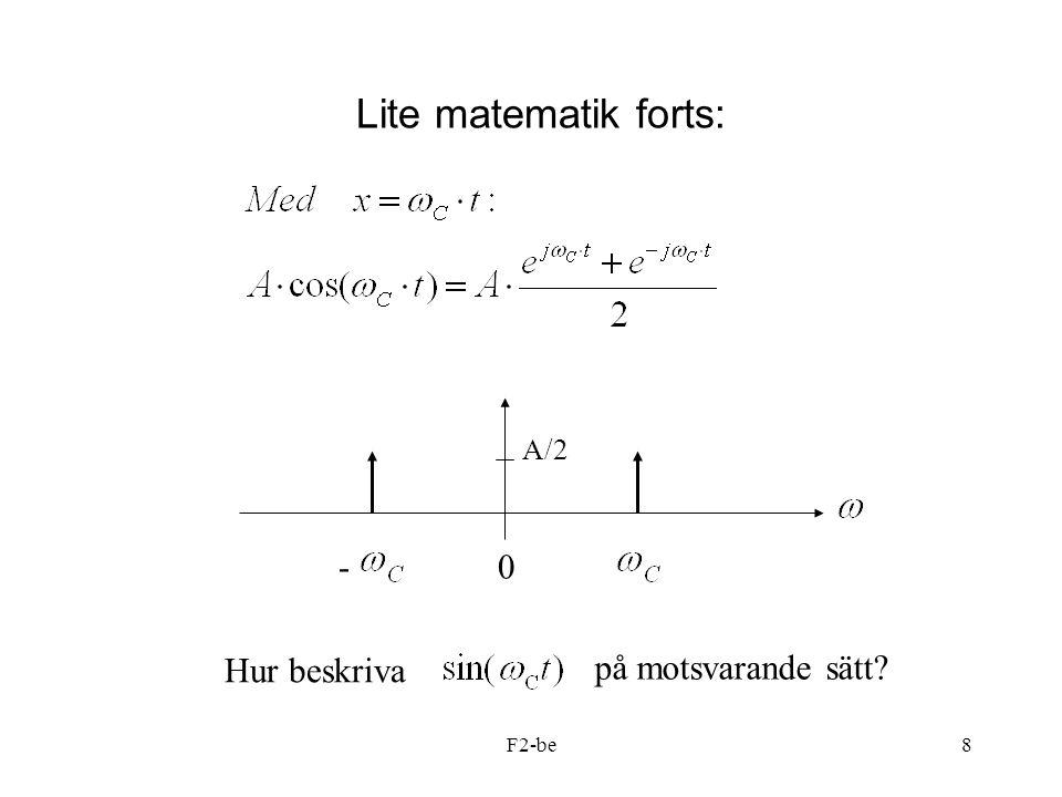Lite matematik forts: - A/2 Hur beskriva på motsvarande sätt F2-be