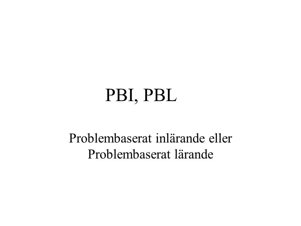 Problembaserat inlärande eller Problembaserat lärande