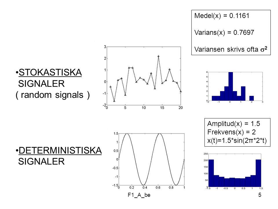 STOKASTISKA SIGNALER ( random signals )