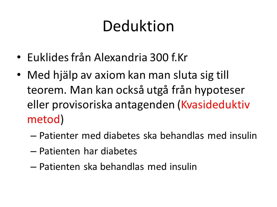 Deduktion Euklides från Alexandria 300 f.Kr