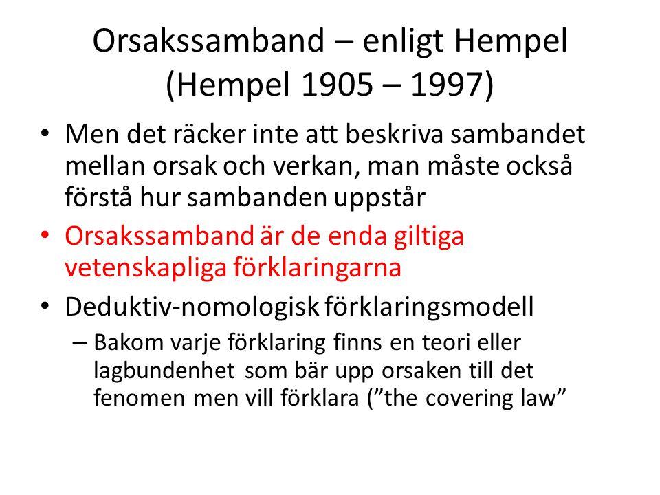 Orsakssamband – enligt Hempel (Hempel 1905 – 1997)