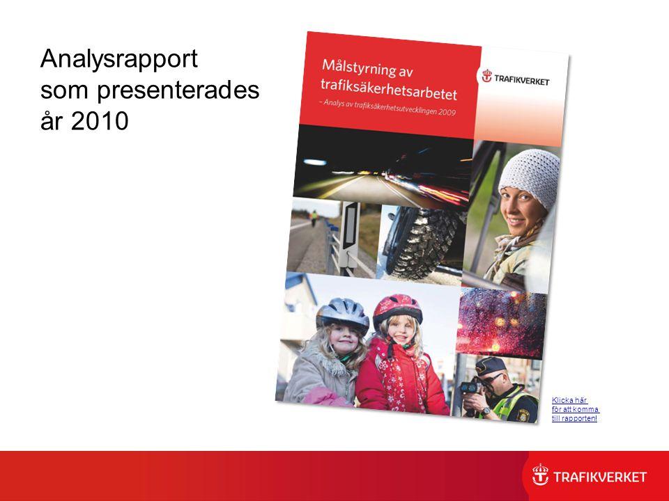 Analysrapport som presenterades år 2010