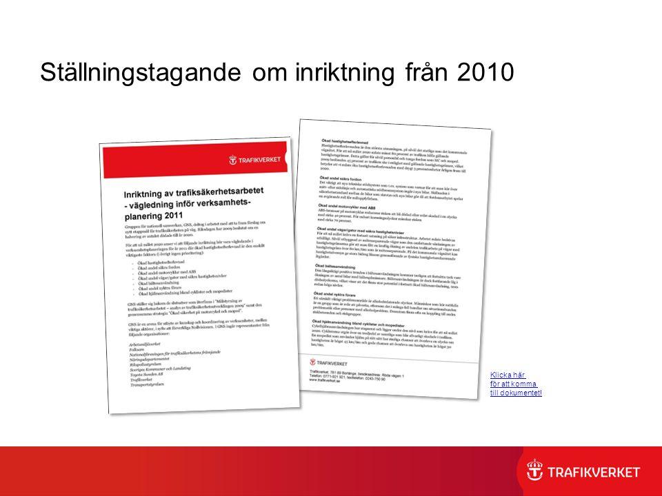 Ställningstagande om inriktning från 2010
