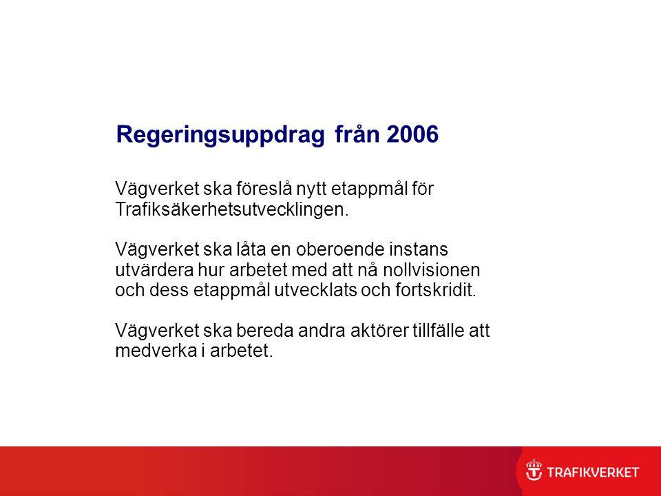 Regeringsuppdrag från 2006