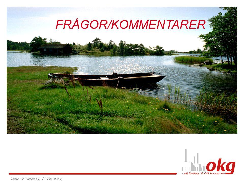 OKG, 40 år FRÅGOR/KOMMENTARER Linda Törnström och Anders Rapp