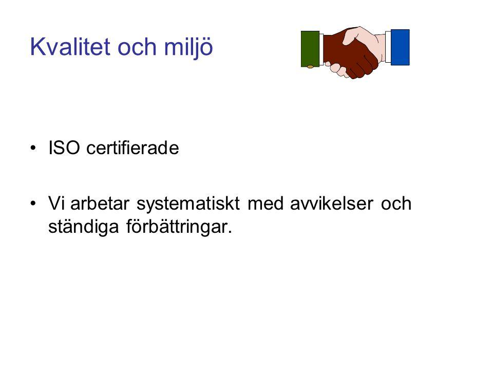 Kvalitet och miljö ISO certifierade